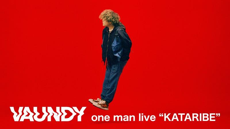 """Vaundy one man live """"KATARIBE"""""""
